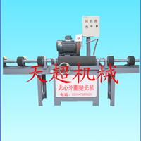 宁波不锈钢抛光销售 邢台不锈钢圆管抛光生产-天超械