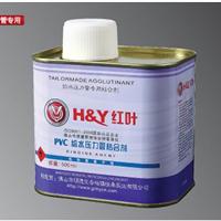 """供应优质""""红叶""""给水/排水PVC胶水/粘合剂"""