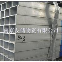 南京优质热镀锌方管现货销售公司